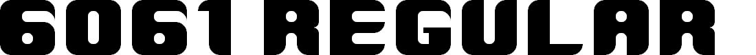 Preview image for 6061 Regular Font