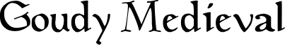 GoudyMedieval font