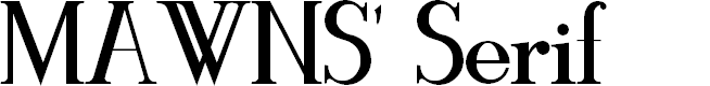 Preview image for MAWNS' Serif Font