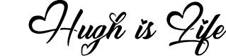 Hugh is Life by Billy Argel