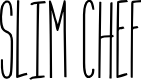 Preview image for Slim Chef Font