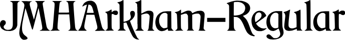 Preview image for JMHArkham-Regular Font