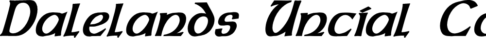 Preview image for Dalelands Uncial Condensed Bold Italic
