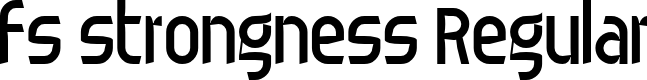 Preview image for fs strongness Regular Font
