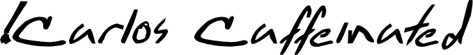 Preview image for !Carlos Caffeinated Bold Italic
