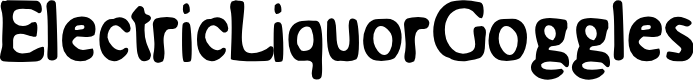 Preview image for ElectricLiquorGoggles Font