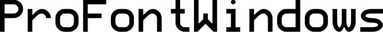 ProFontWindows
