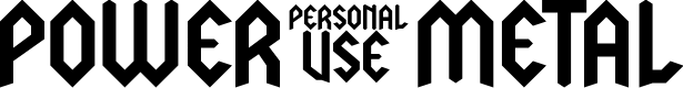 Preview image for LJ Power Metal PERSONAL USE Font