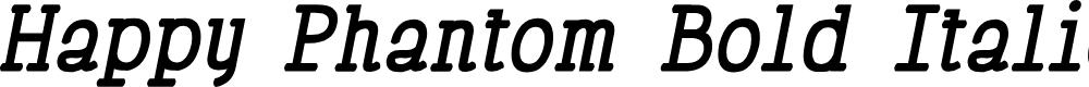 Preview image for Happy Phantom Bold Italic