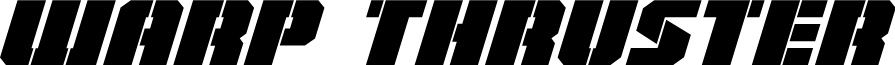 Warp Thruster Italic