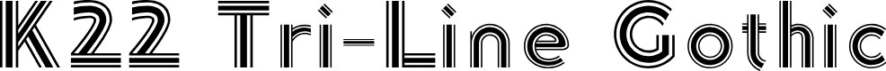 Preview image for K22 Tri-Line Gothic Font