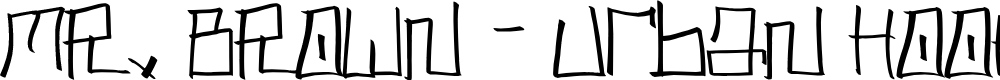 Preview image for MR. BROWN - Urban Hook-Upz Font