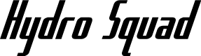 Preview image for Hydro Squad Font