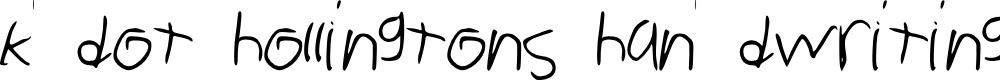 Preview image for kdothollingtonshandwriting Font
