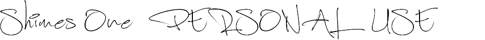 Preview image for Shimes One PERSONAL USE Font