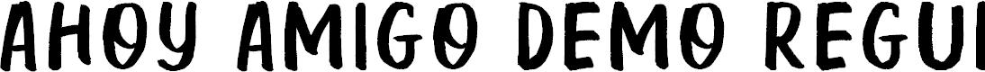 Preview image for Ahoy Amigo DEMO Regular Font