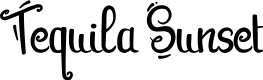 Preview image for Tequila Sunset Font