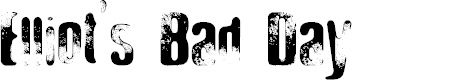 Preview image for Elliot's Bad Day 4 Font