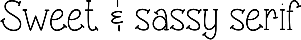 Preview image for Sweet & sassy serif