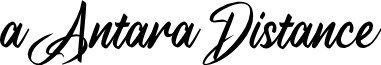 a Antara Distance font