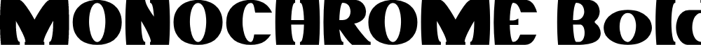MONOCHROME Bold