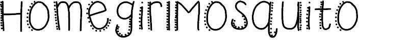 Preview image for HomegirlMosquito Font