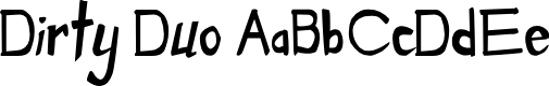 Preview image for Dirty Duo Font