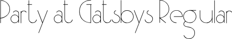 Preview image for Party at Gatsby's Regular Font