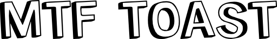 Preview image for MTF Toast Font