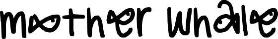 Preview image for mother whale Font