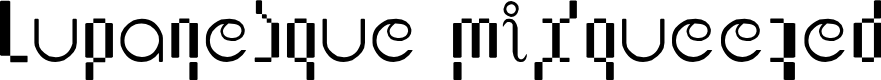 Preview image for Lupanesque mixqueezed Font