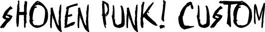 Shonen Punk! Custom Bold Bold font