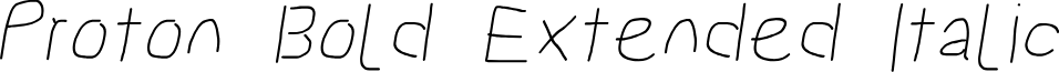 Proton Bold Extended Italic