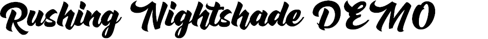 Preview image for Rushing Nightshade DEMO Font