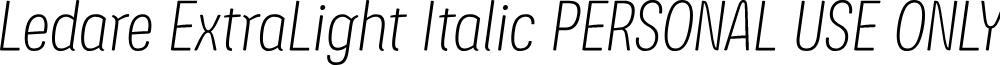 Ledare ExtraLight Italic PERSONAL USE ONLY