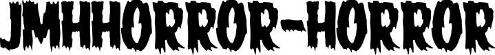Preview image for JMHHORROR-HORROR Font
