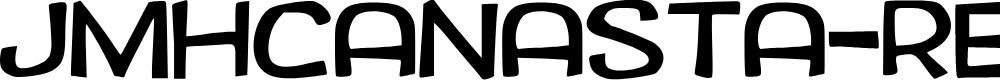 Preview image for JMHCANASTA-Regular Font