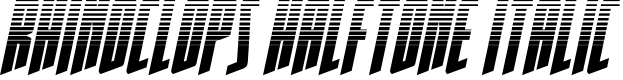 Preview image for Rhinoclops Halftone Italic