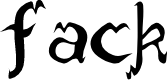 Preview image for fack Font