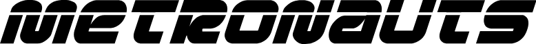 Metronauts Laser Italic