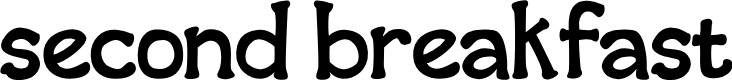 Preview image for second breakfast Font