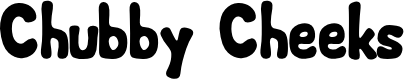 Preview image for Chubby Cheeks Font