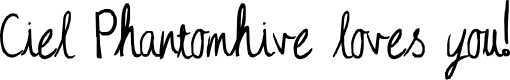 Preview image for Ciel Phantomhive loves you! Font