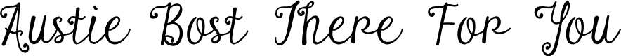 Preview image for Austie Bost There For You Font