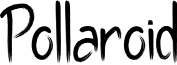 Pollaroid font