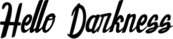 Preview image for Hello Darkness Font