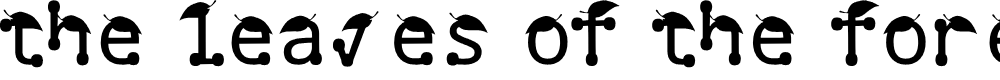 Preview image for the leaves of the forest Regular Font