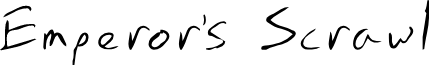 Emperors Scrawl font
