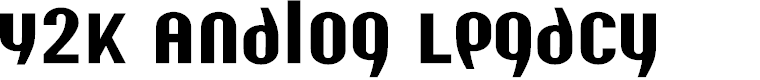 Preview image for Y2K Analog Legacy Font