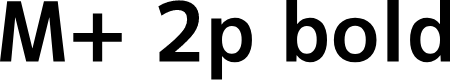 Preview image for M+ 2p bold